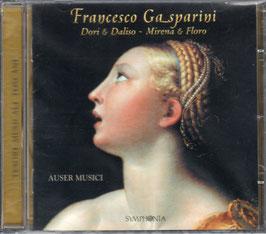 Francesco Gasparini: Dori & Daliso, Mirena & Floro (Symphonia)