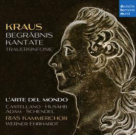 Joseph Martin Kraus: Begräbniskantate, Trauersinfonie (Deutsche Harmonia Mundi)