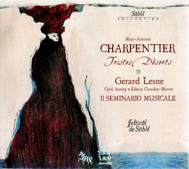 Marc-Antoine Charpentier: Tristes Déserts (ZigZag)