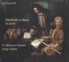 Michel de La Barre: La Julie (Agogique)