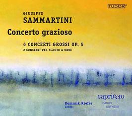 Giuseppe Sammartini: Concerto grazioso, 6 Concerti Grossi Op. 5, 2 Concerti per flauto & oboe (Tudor)