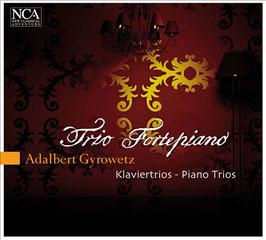 Adalbert Gyrowetz: Klaviertrios (NCA)