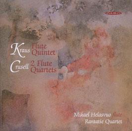 Joseph Martin Kraus: Flute Quintet, Bernard Crusell: 2 Flute Qartets (Alba)