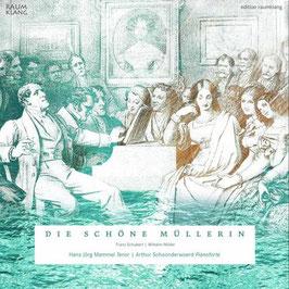 Franz Schubert: Die schöne Müllerin (Raumklang)