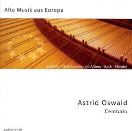 Alte Musik aus Europa: Scarlatti, De la Guerre, De Albero, Bach, Handel (Audiotransit)