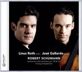 Robert Schumann: Sonatas for violin and piano op. 105 & 121, 4 song arrangements (Challenge Classics)