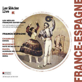 France-Espagne: Chabrier, Massenet, Ravel, Debussy (Musicales Actes Sud)