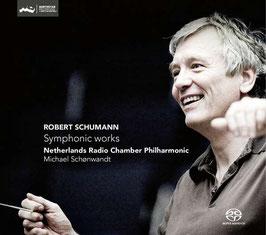 Robert Schumann: Symphonic Works, Complete Symphonies (2SACD, Challenge Classics)