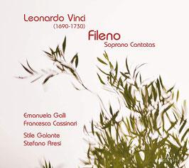 Leonardo Vinci: Fileno, Soprano Cantatas (Pan Classics)