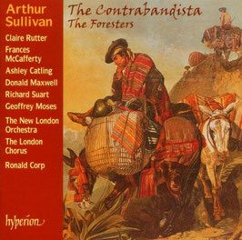 Arthur Sullivan: The Contrabandista, The Foresters (Hyperion)