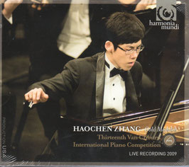 Haochen Zhang, Gold Medalist Thirtheenth Van Cliburn International Piano Competition (Harmonia Mundi)