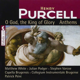 Henry Purcell: O God, the King of Glory, Anthems (Eufoda)