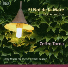 El Noi de la Mare, Mother and Son< Early Music for the Christmas season (Klara, Etcetera)