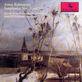 Anton Rubinstein: Symphonies Nos. 3 and 5 (Centaur)