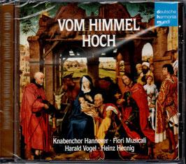 Vom Himmel hoch (Deutsche Harmonia Mundi)