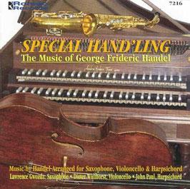 Georg Friedrich Händel: Special Hand'ling, Music by Handel arranged for Saxophone, Violoncello & Harpsichord (Roméo)