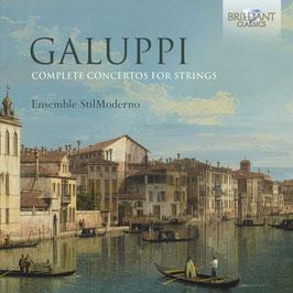 Baldassare Galuppi: Complete Concertos for Strings (Brilliant)