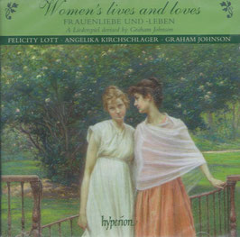 Women's lives and loves, A Liederspiel devised by Graham Johnson (Hyperion)