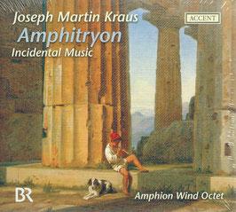 Joseph Martin Kraus: Amphitryon, Incidental Music (Accent)