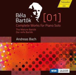 Béla Bartók: Complete Works for Piano Solo 01, The Mature Bartók (3CD, Hänssler Classic)