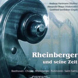 Josef Gabriel Rheinberger: Rheinberger und seine Zeit (Querstand)