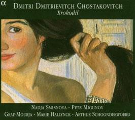 Dmitri Shostakovich: Krokodil (2CD, Alpha)