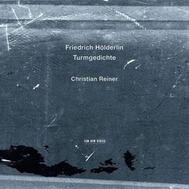 Friedrich Hölderlin: Turmgedichte (ECM New Series)