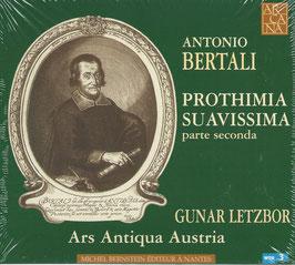 Antonio Bertali: Prothimia Suavissima, parte seconda (Arcana)