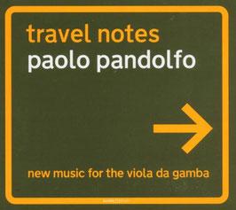 Paolo Pandolfo: Travel Notes, New Music for Viola da Gamba (Glossa)