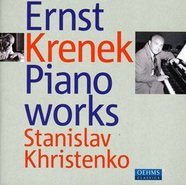 Ernst Krenek: Piano Works (Oehms)