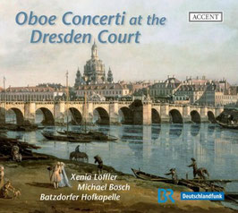 Oboe Concerti at the Dresden Court (Accent)
