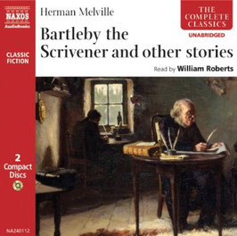 Bartleby the Scrivener and other stories (2CD, Classics Fiction, Naxos)