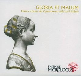 Gloria et malum, Musica e Danza del Quattrocento nelle corti italiane (CDM)