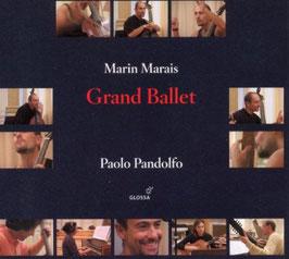 Marin Marais: Grand Ballet (Glossa)