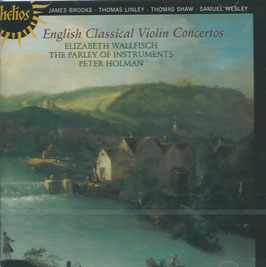 English Classical Violin Concertos: Brooks, Linley, Shaw, Wesley (Hyperion Helios)