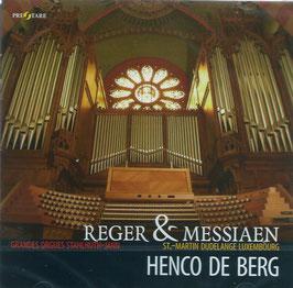 Max Reger, Olivier Messiaen (Prestare)