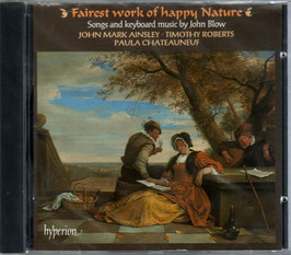 John Blow: Fairest work of happy Nature, Songs and keyboard music by John Blow (Hyperion)