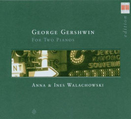 George Gershwin: For Two Pianos (Berlin)