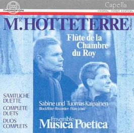 Jacques Hotteterre le Romain: Flute de la Chambre du Roy, Sämtliche Duette (Thorofon)