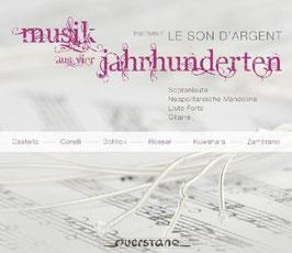 Musik aus vier Jahrhunderten: Castello, Corelli, Schlick, Roeser, Kuwahara, Zambrano (Querstand)