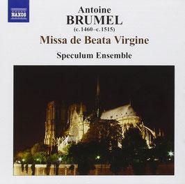 Antoine Brumel: Missa de Beata Virgine (Naxos)