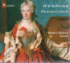 Jacques André François d'Agincour: Pièces de Clavecin (Glossa)