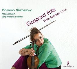 Gaspard Fritz: Violin Sonatas 1756 (Pan Classics)