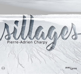 Pierre-Adrien Charpy: Sillages (2CD, Cypres)