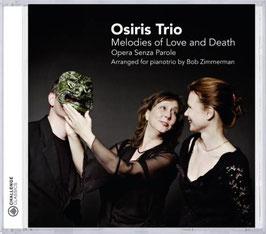 Opera Senza Parole, Melodies of Love and Death (Challenge Classics)