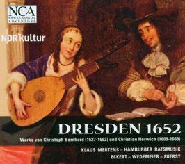 Dresden 1652, Werke von Christoph Bernhard und Christian Herwich (NCA)