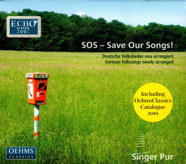 SOS - Save Our Songs! Deutsche Volkslieder neu arrangiert (Oehms)