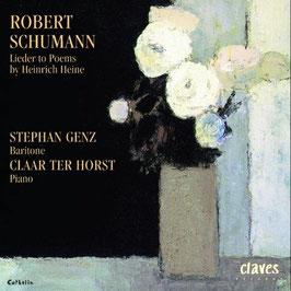 Robert Schumann: Lieder to Poems by Heinrich Heine (Claves)