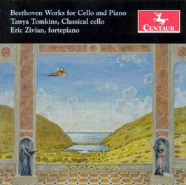 Ludwig van Beethoven: Works for Cello and Piano (Centaur)