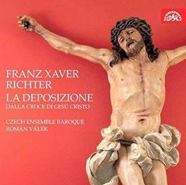 Franz Xaver Richter: La Deposizione dalle croce di Gesú Cristo (2CD, Supraphon)